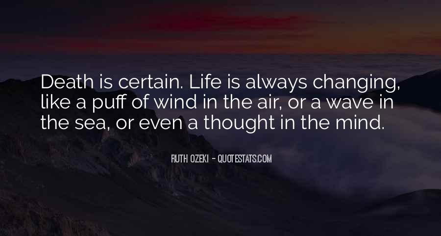 Quotes About The Uncertainty Of Life #1501784