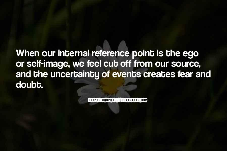 Quotes About The Uncertainty Of Life #1547362