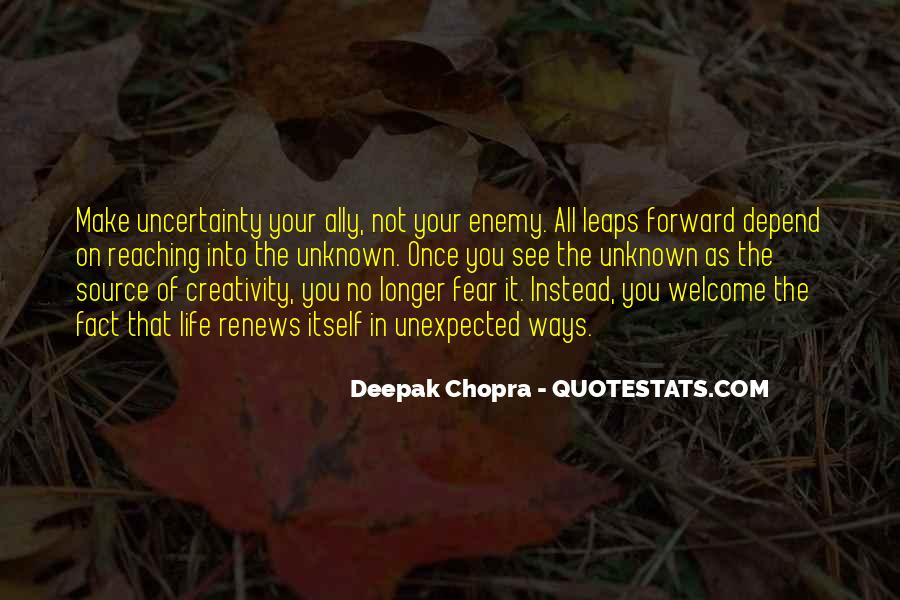Quotes About The Uncertainty Of Life #1673465