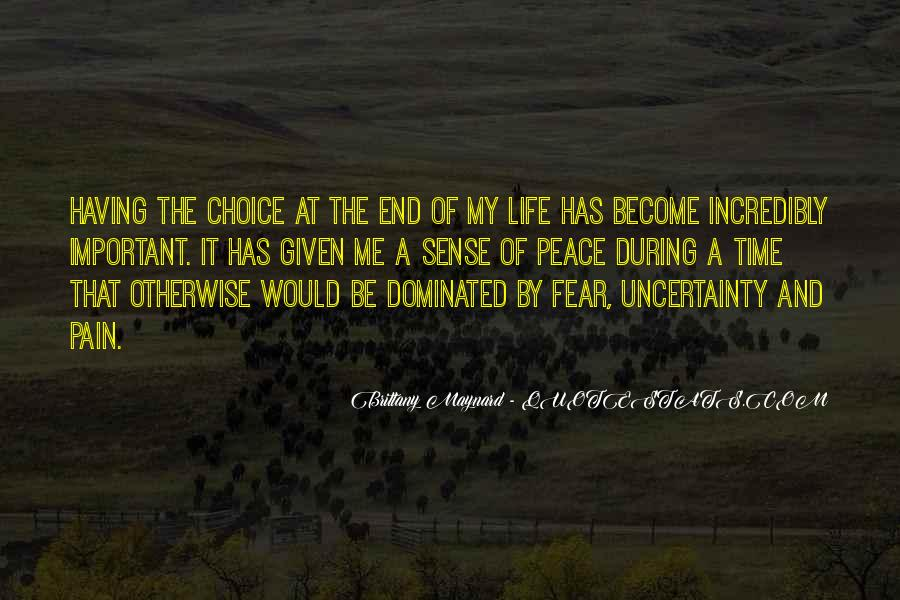 Quotes About The Uncertainty Of Life #199183