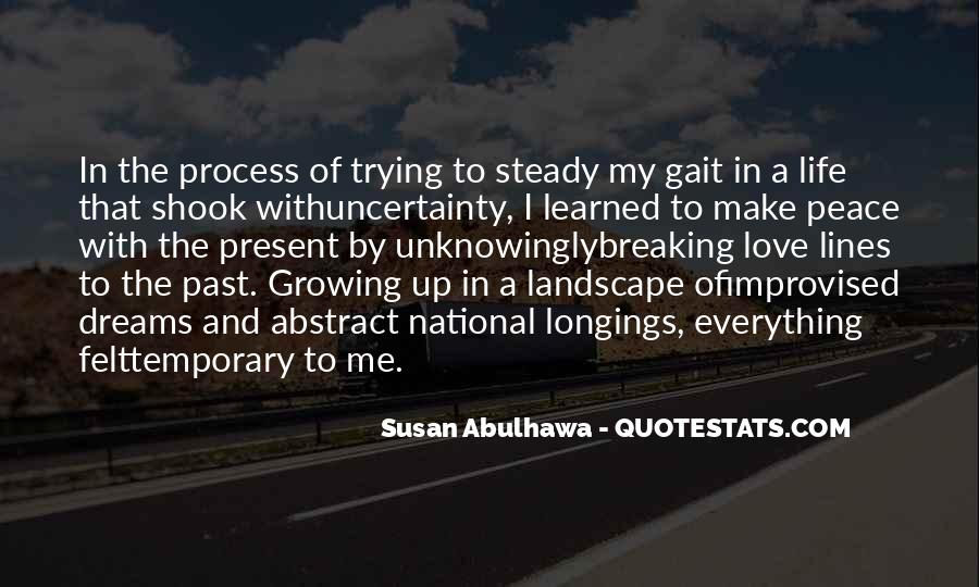 Quotes About The Uncertainty Of Life #503936