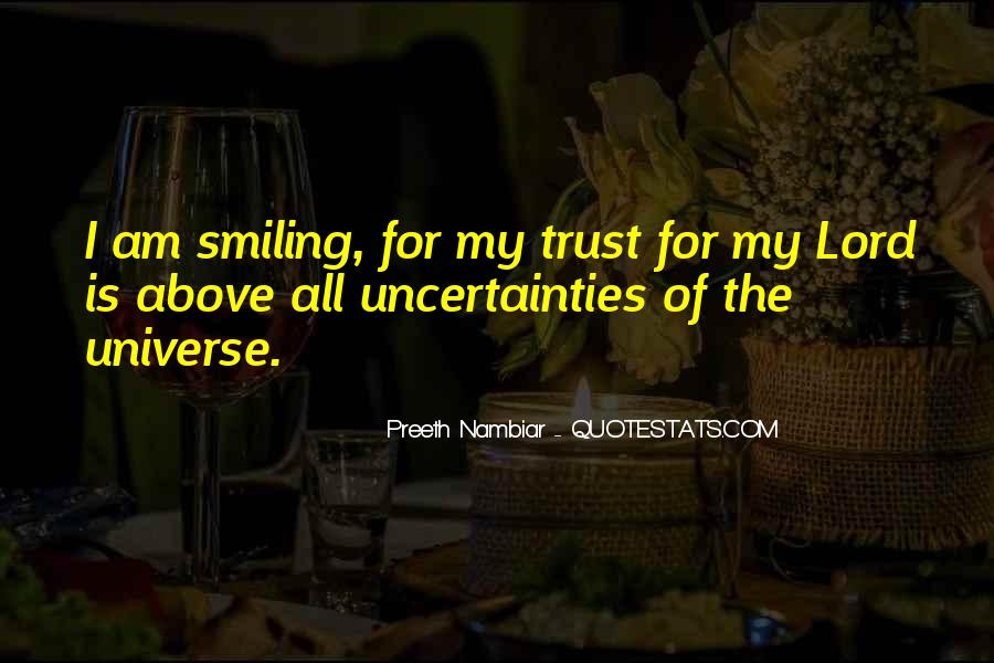 Quotes About The Uncertainty Of Life #602323
