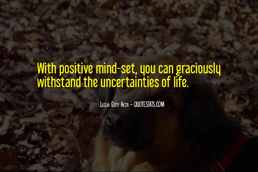 Quotes About The Uncertainty Of Life #748139