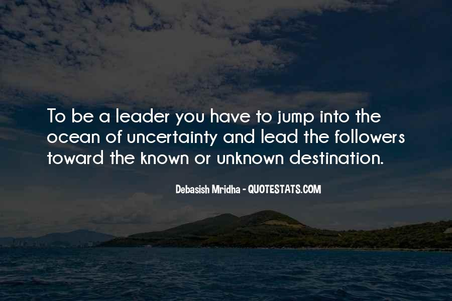 Quotes About The Uncertainty Of Life #986944