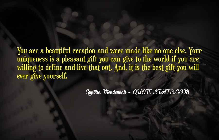 Quotes About Women's Uniqueness #1557364