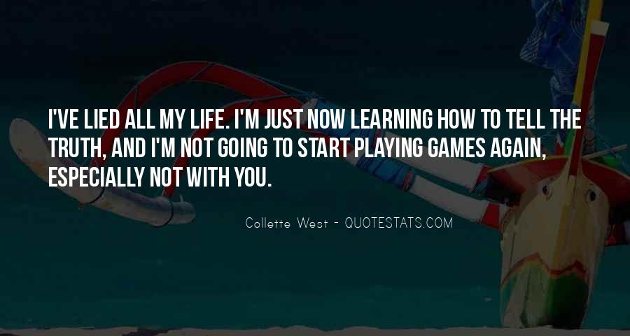 Quotes About Learning Through Games #1334648