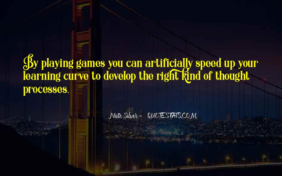 Quotes About Learning Through Games #1473713
