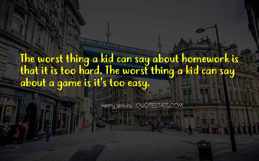Quotes About Learning Through Games #1548693