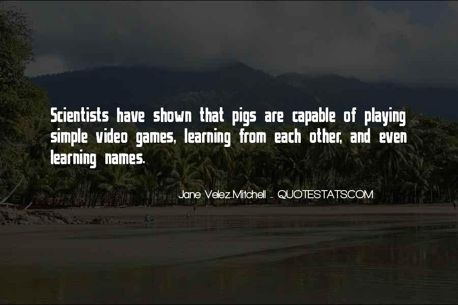 Quotes About Learning Through Games #1683234