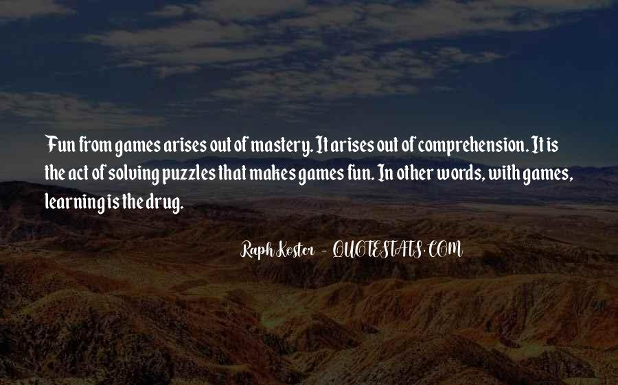 Quotes About Learning Through Games #1818796