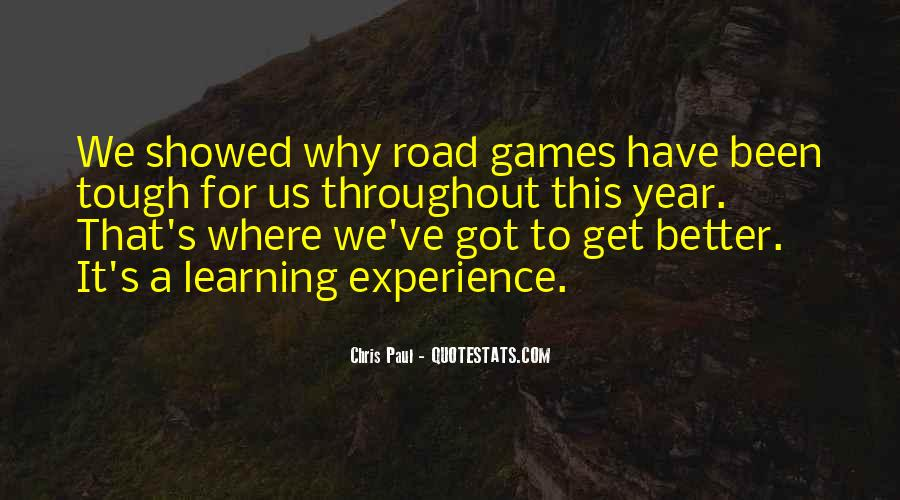 Quotes About Learning Through Games #214047