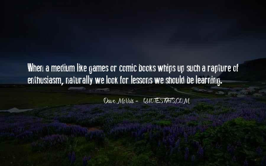 Quotes About Learning Through Games #606850