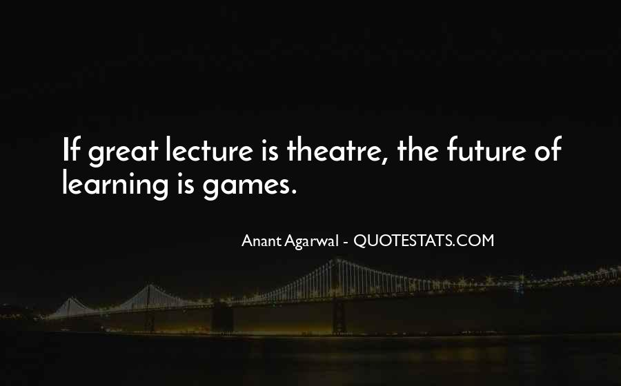 Quotes About Learning Through Games #614424