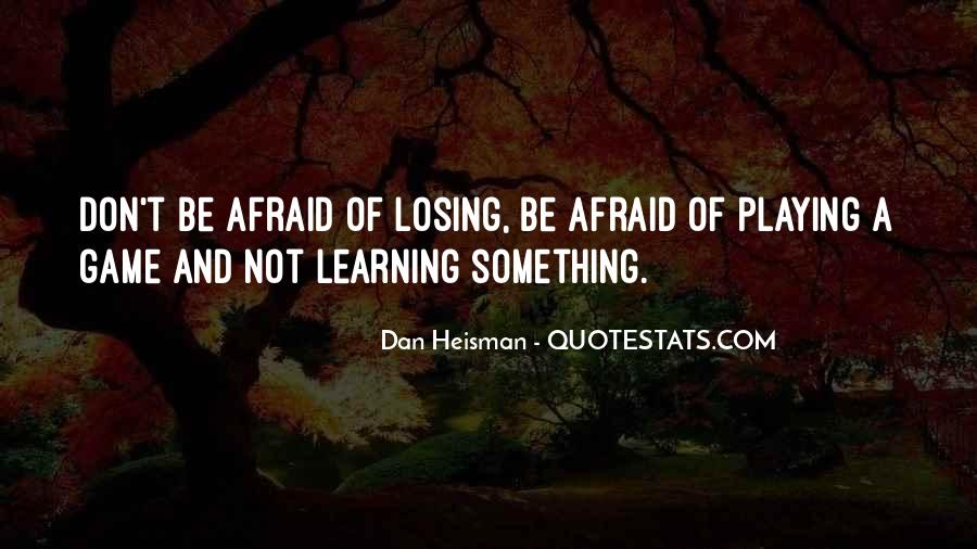 Quotes About Learning Through Games #84116