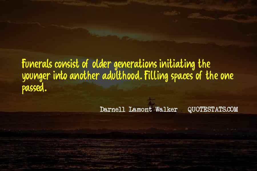 Quotes About Younger Generations #1145223