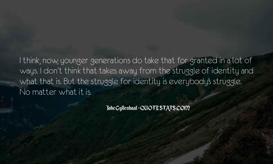 Quotes About Younger Generations #1261778
