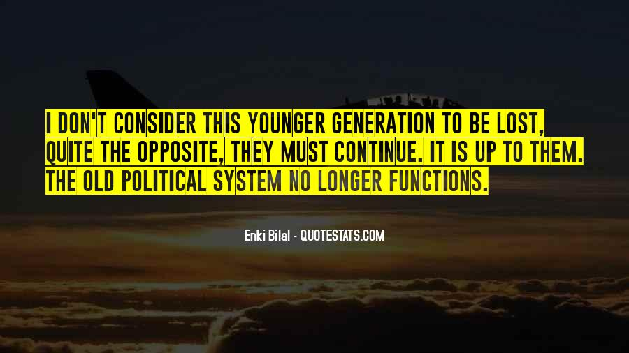 Quotes About Younger Generations #1267161