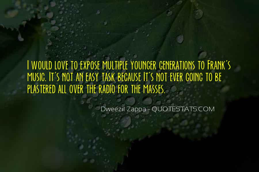 Quotes About Younger Generations #1369707