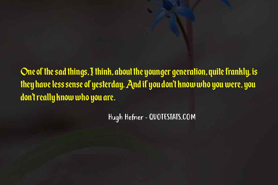 Quotes About Younger Generations #1422475