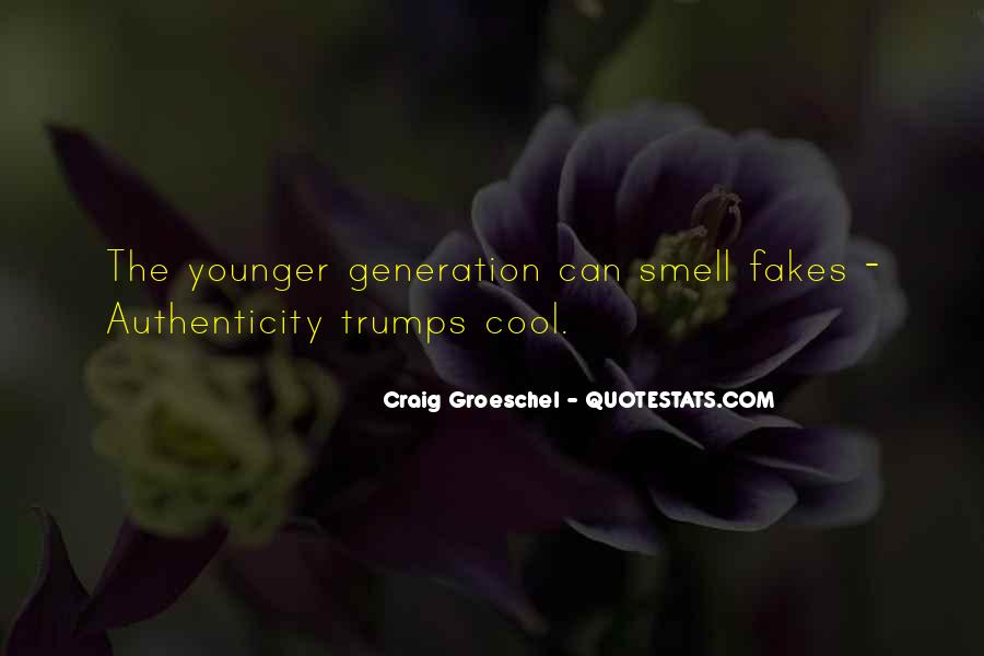 Quotes About Younger Generations #1452821