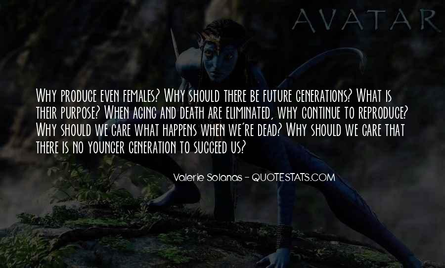 Quotes About Younger Generations #1458374