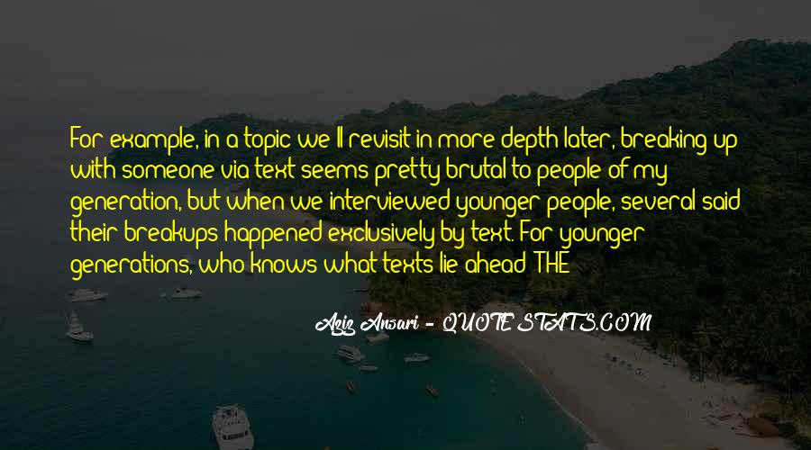 Quotes About Younger Generations #1461401
