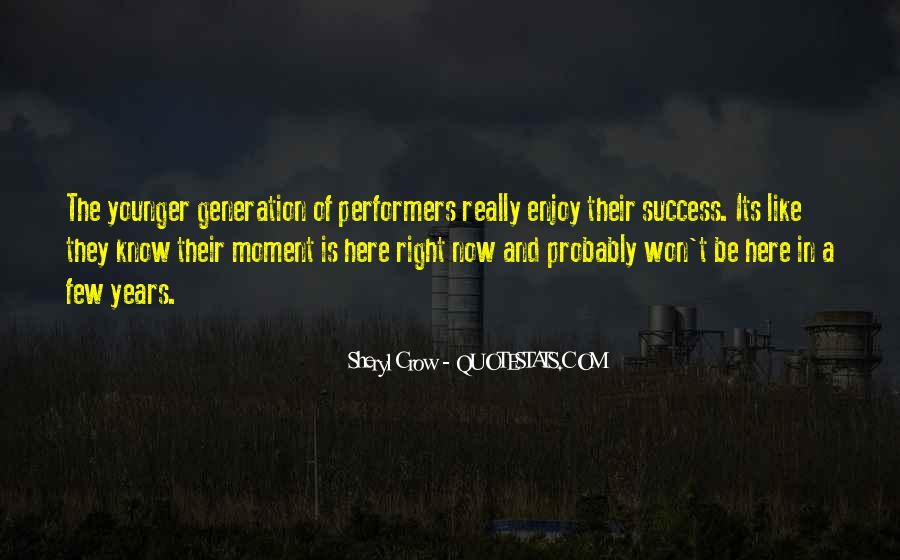Quotes About Younger Generations #149203