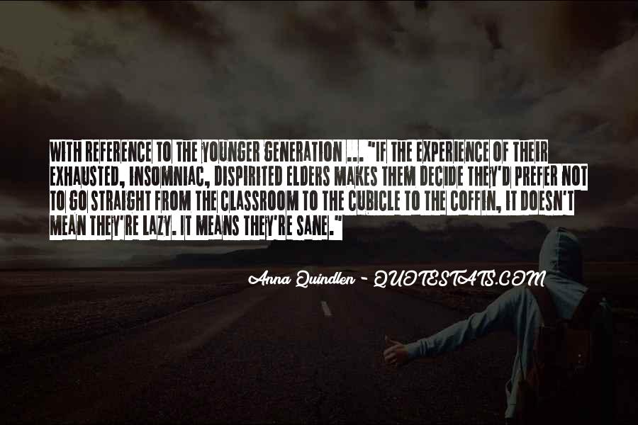 Quotes About Younger Generations #1617730