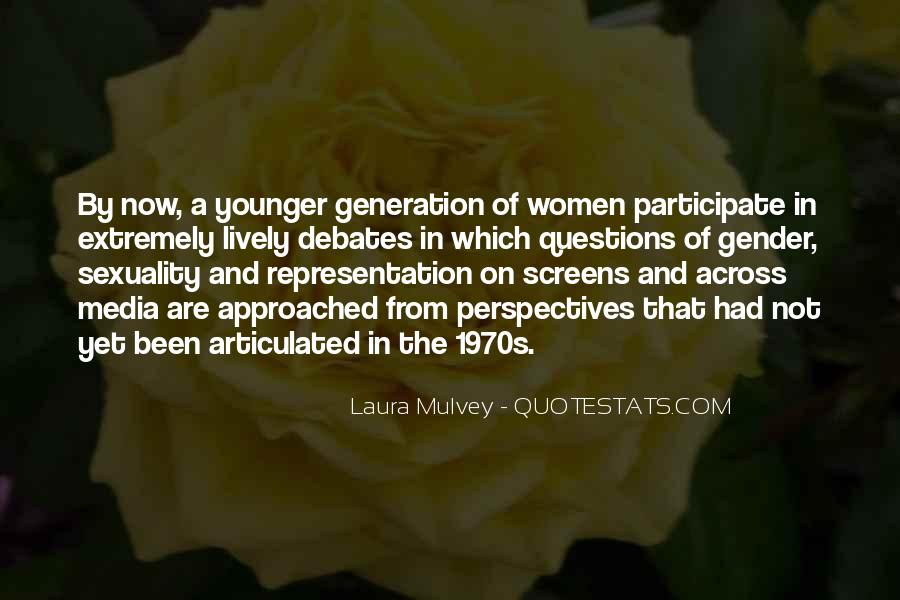 Quotes About Younger Generations #1665256