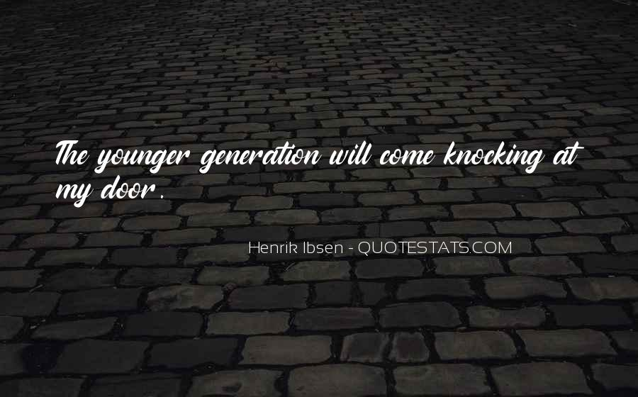Quotes About Younger Generations #172122