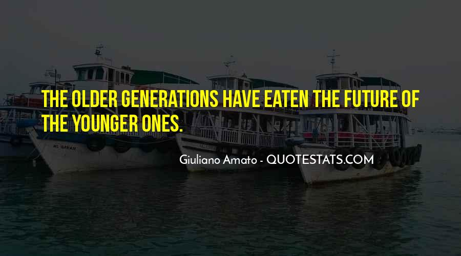 Quotes About Younger Generations #1725319