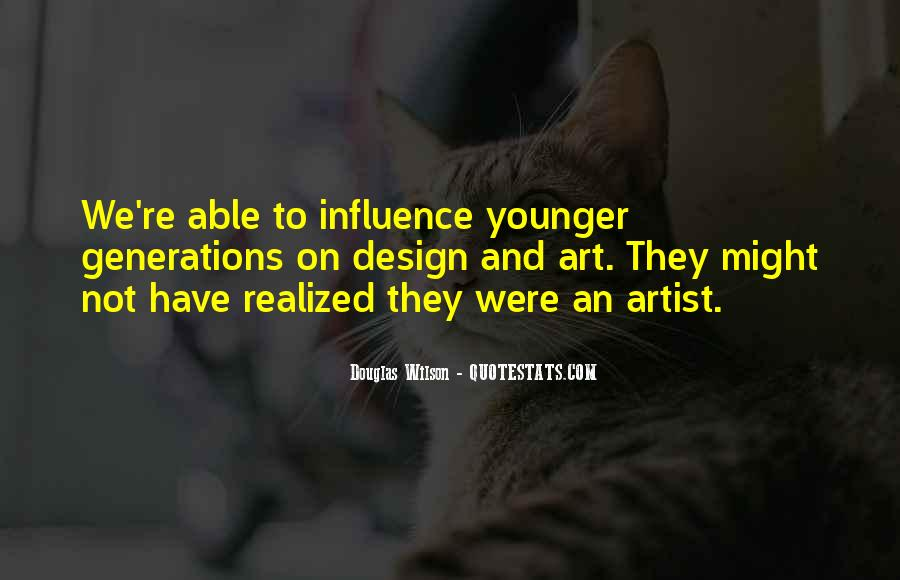 Quotes About Younger Generations #337391