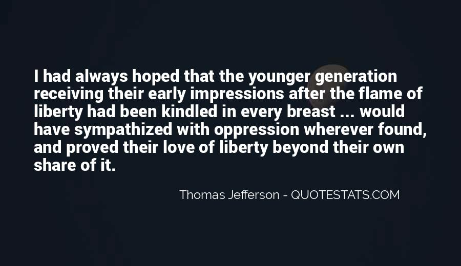 Quotes About Younger Generations #443210