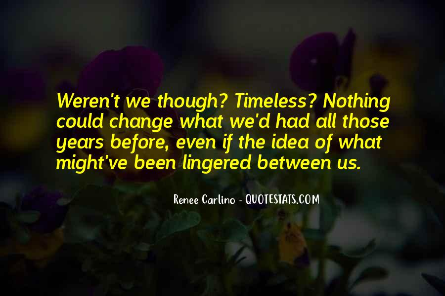Quotes About Timeless #318213
