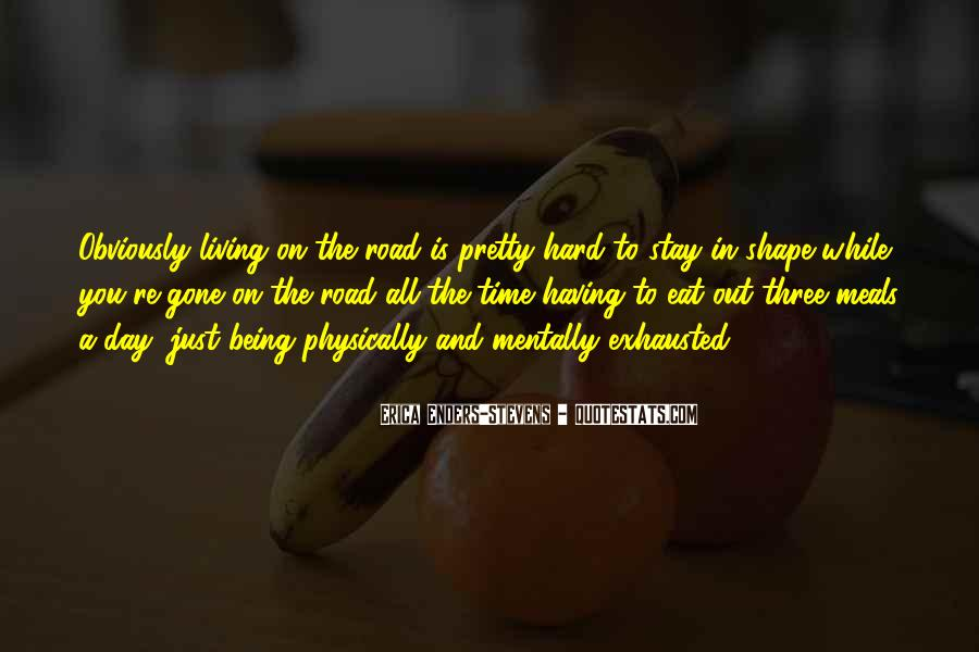 Quotes About Having A Hard Day #1430544