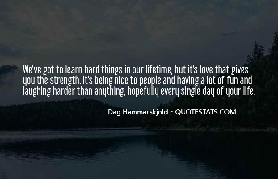 Quotes About Having A Hard Day #342131
