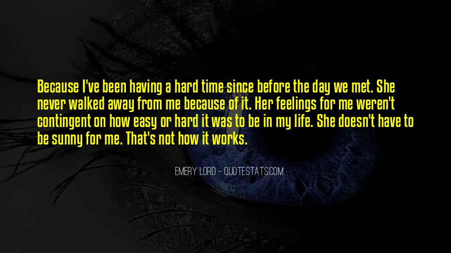 Quotes About Having A Hard Day #711220
