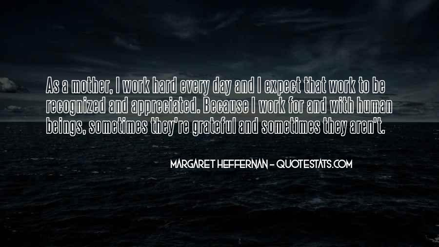 Quotes About Having A Hard Day #77499