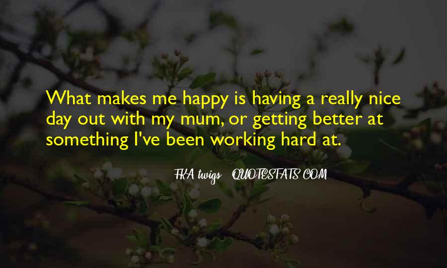 Quotes About Having A Hard Day #784782