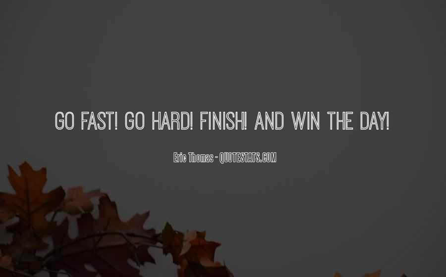 Quotes About Having A Hard Day #9961