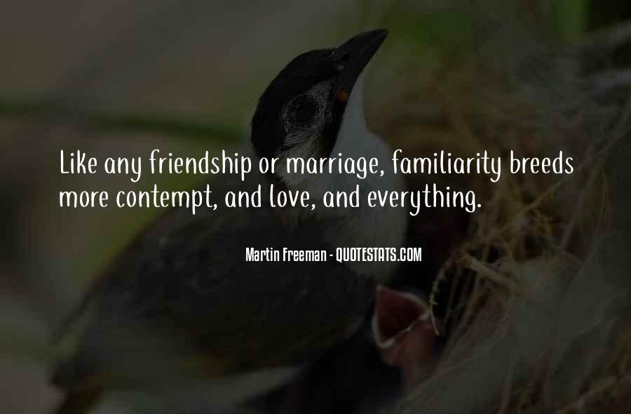 Quotes About Love Marriage And Friendship #1419447