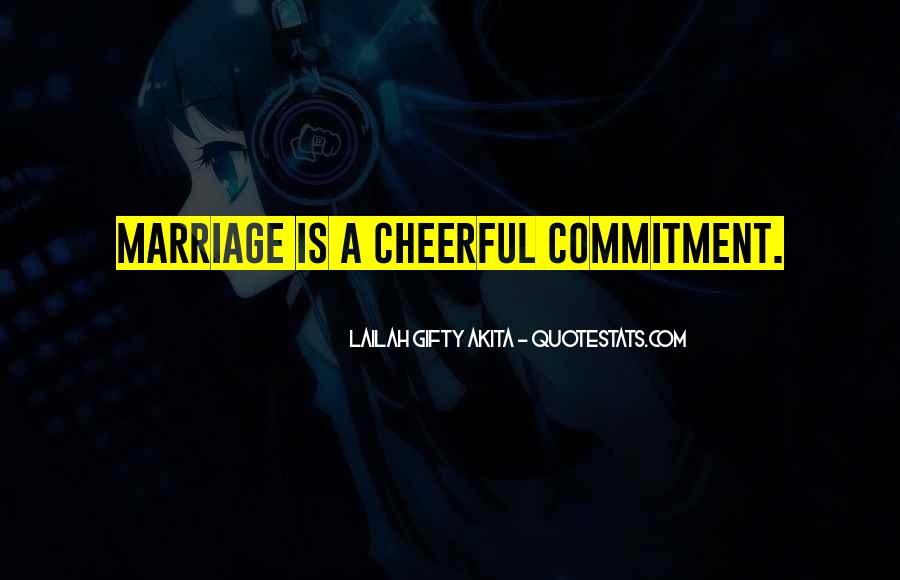 Quotes About Love Marriage And Friendship #1509912