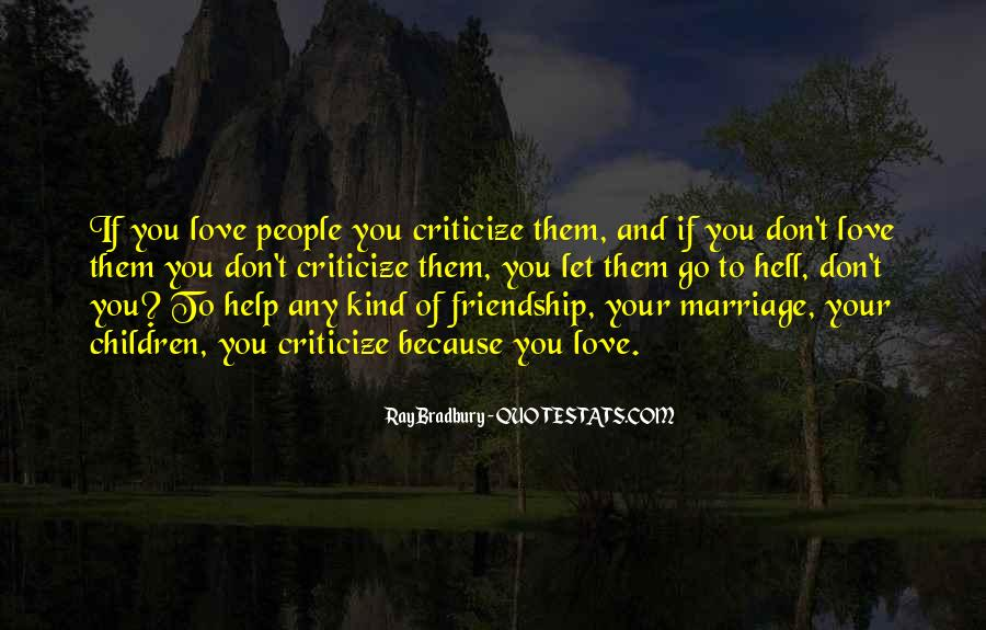 Quotes About Love Marriage And Friendship #1751210
