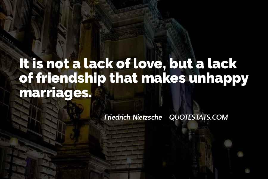 Quotes About Love Marriage And Friendship #239295