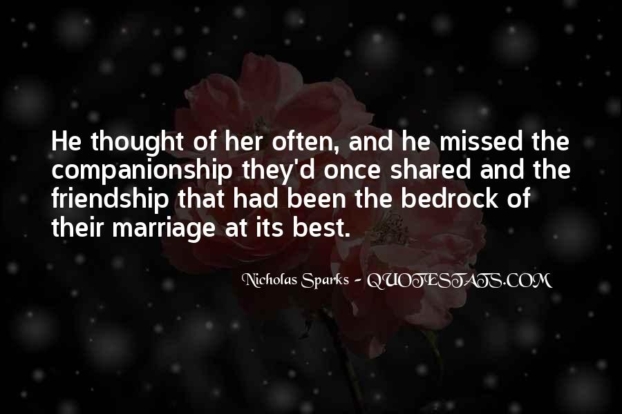 Quotes About Love Marriage And Friendship #323089