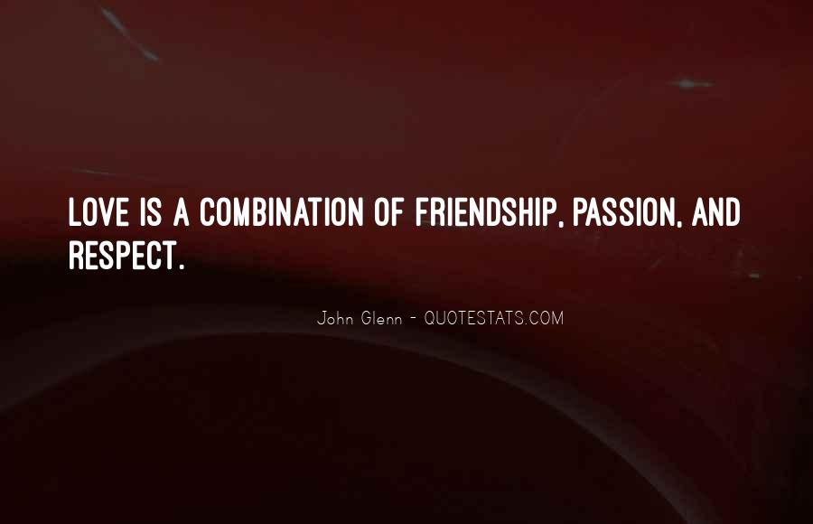 Quotes About Love Marriage And Friendship #384649