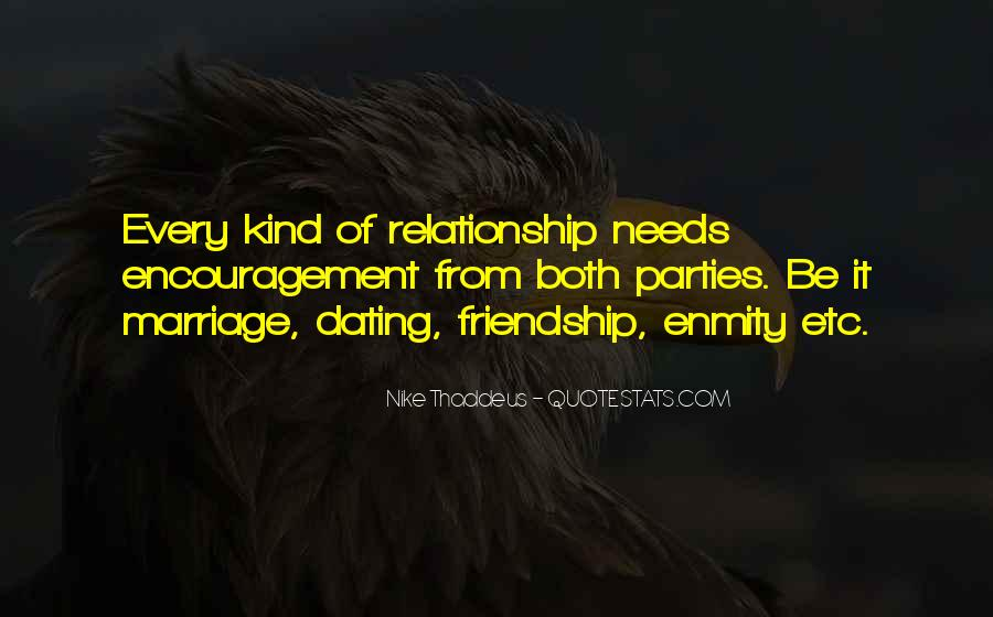 Quotes About Love Marriage And Friendship #411424