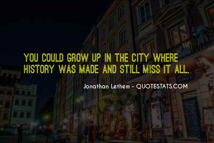 Quotes About Missing A City #213258