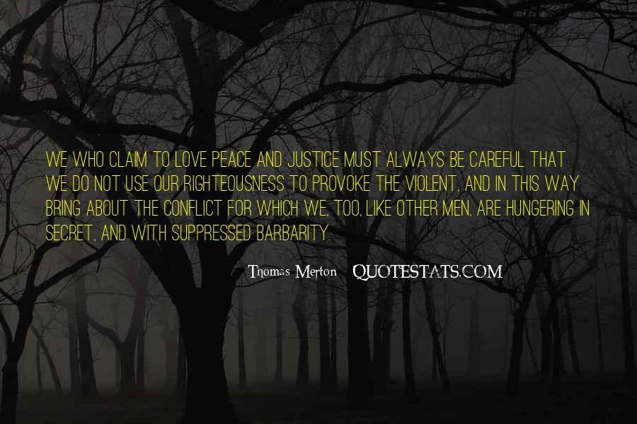 Quotes About Violent Love #1013792