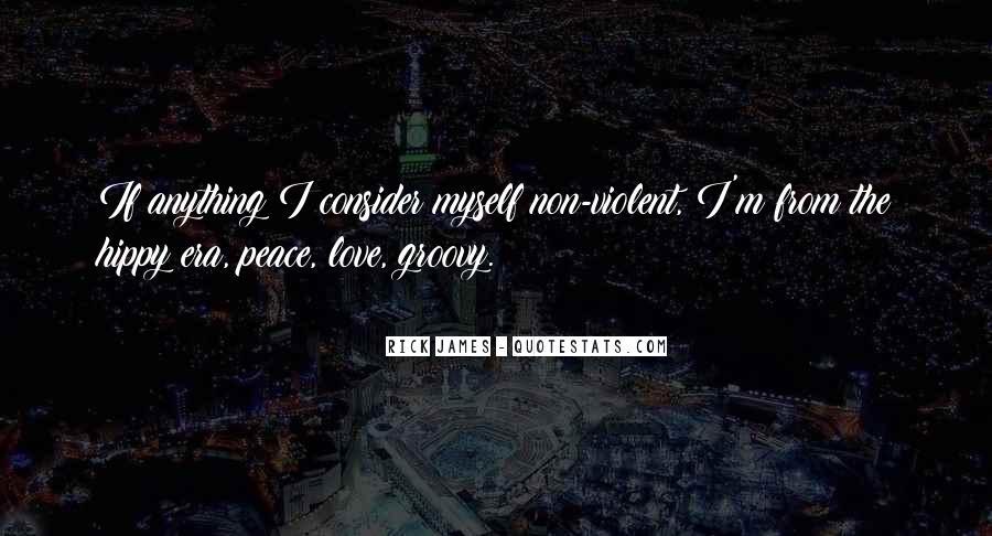 Quotes About Violent Love #1028745